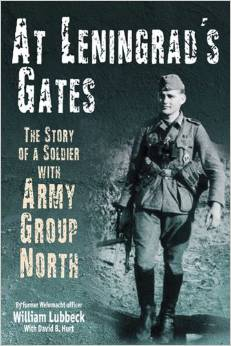 At Leningrad's Gates: The Combat Memoirs of a Soldier with Army Group North free download