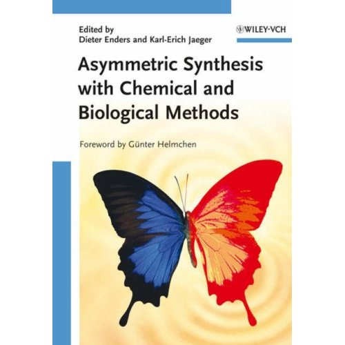 Asymmetric Synthesis with Chemical and Biological Methods free download