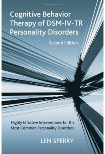 Cognitive Behavior Therapy of DSM-IV-TR Personality Disorders (2nd edition) free download