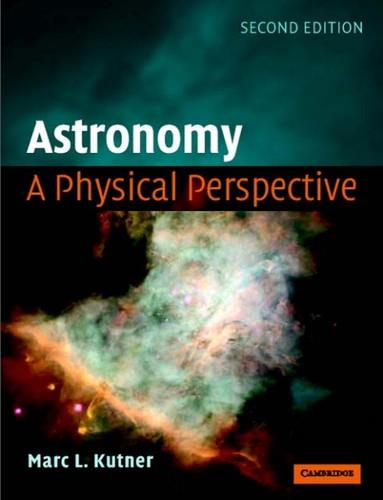 Astronomy: A Physical Perspective (2nd edition) free download