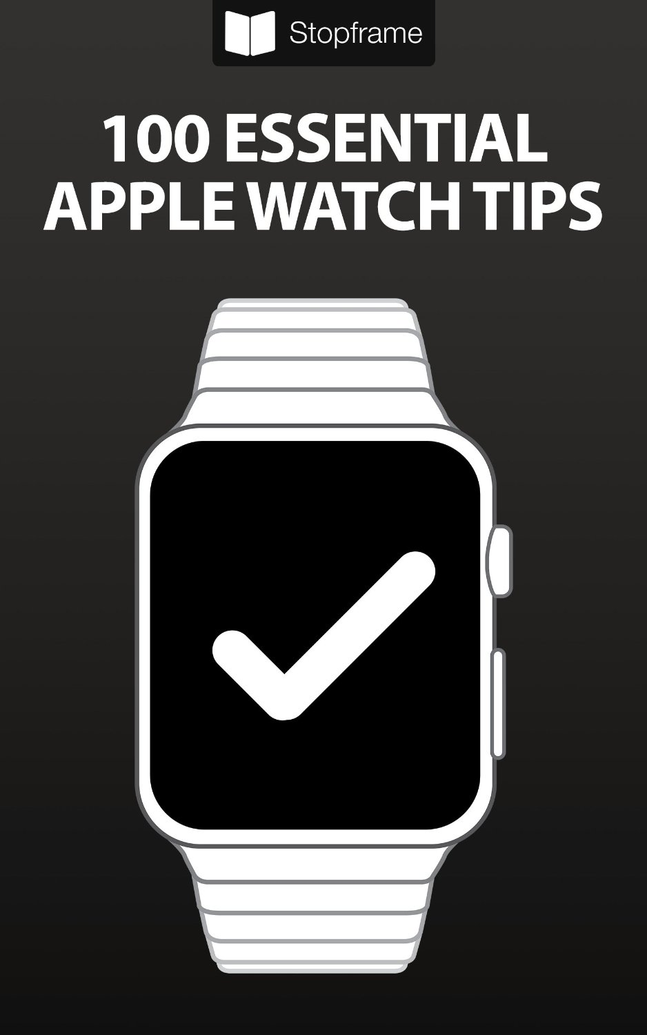 100 Essential Apple Watch Tips free download