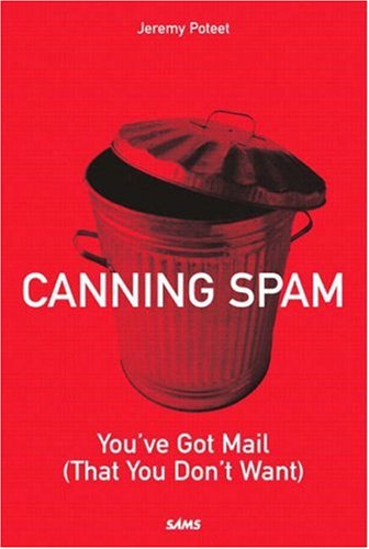 Canning Spam: You've Got Mail (That You Don't Want) free download