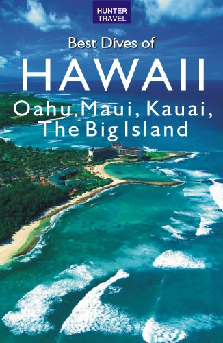 Best Dives of Hawaii: Oahu, Maui, Molokai, Kauai, the Big Island free download