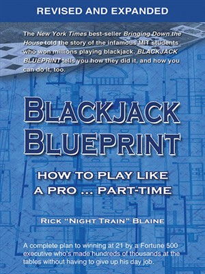 Blackjack Blueprint: How to Play Like a Pro... Part-Time, Revised and Expanded free download