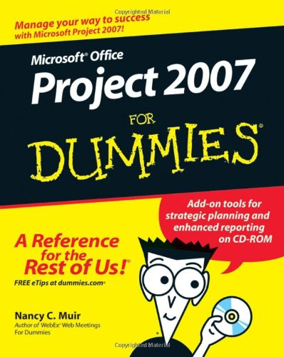 Microsoft Office Project 2007 For Dummies free download