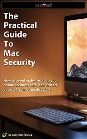 The Practical Guide to Mac Security free download
