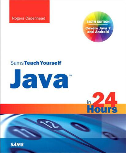 Sams Teach Yourself Java in 24 Hours free download