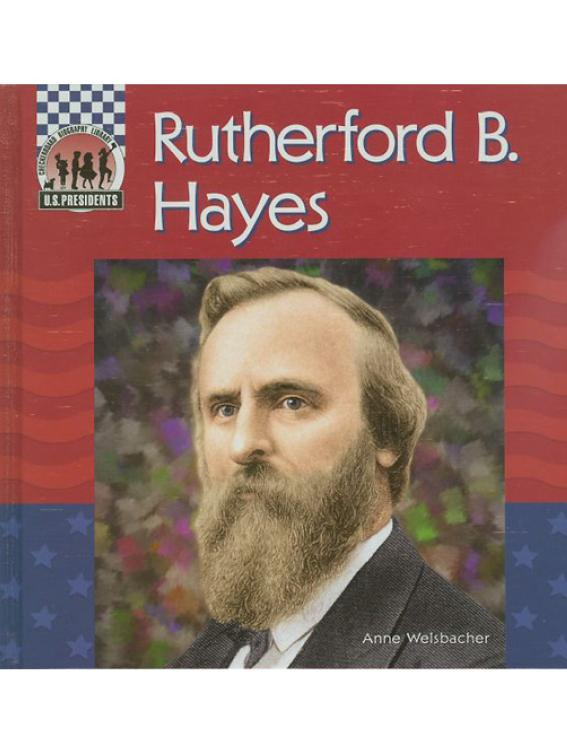 Rutherford B. Hayes (United States Presidents) free download