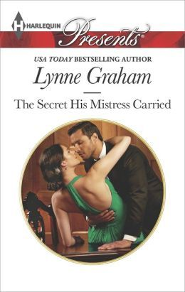Lynne Graham - The Secret His Mistress Carried free download
