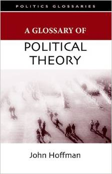 A Glossary of Political Theory by John Hoffman free download