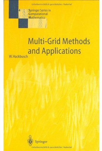 Multi-Grid Methods and Applications free download