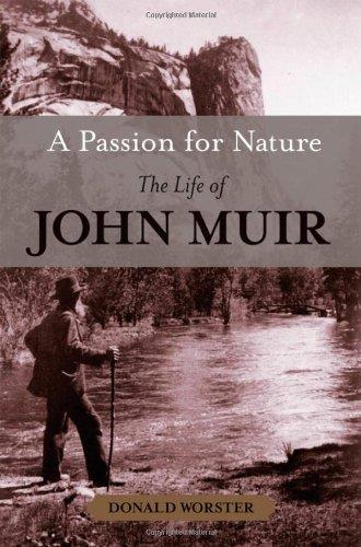 A Passion for Nature: The Life of John Muir free download