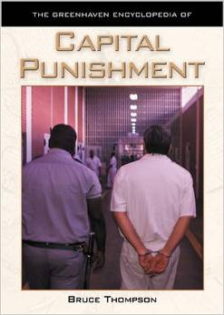 The Greenhaven Encyclopedias Of - Capital Punishment free download