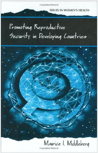 Promoting Reproductive Security in Developing Countries free download
