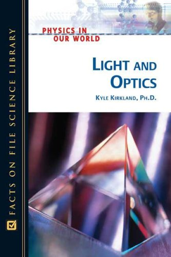 Light And Optics (Physics in Our World) free download