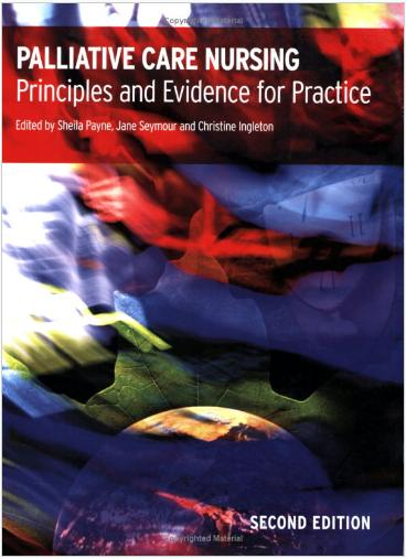 Palliative Care Nursing: principles and evidence for practice, 2 edition free download