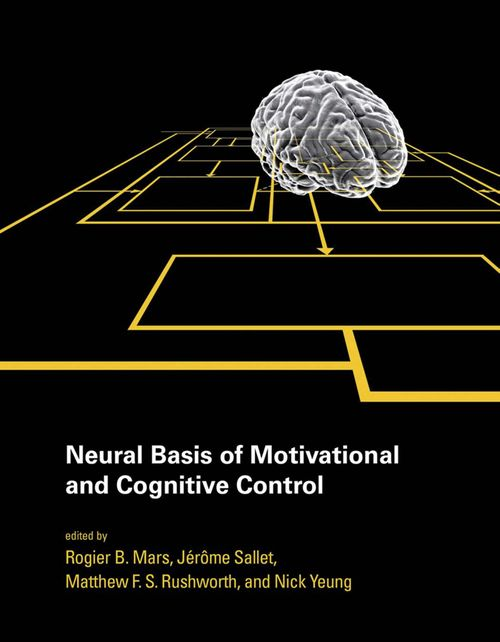 Neural Basis of Motivational and Cognitive Control free download