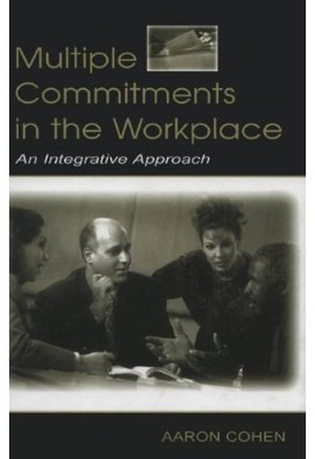 Multiple Commitments in the Workplace: An Integrative Approach free download