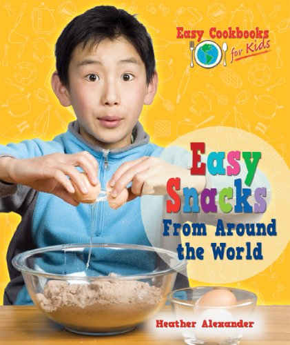 Easy Snacks from Around the World free download