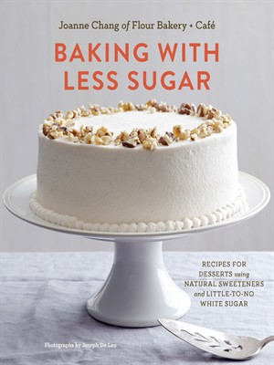 Baking with Less Sugar: Recipes for Desserts Using Natural Sweeteners and Little-to-No White Sugar free download