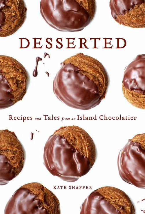 Desserted: Recipes and Tales from an Island Chocolatier free download