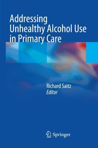 Addressing Unhealthy Alcohol Use in Primary Care free download