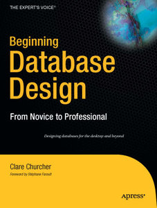 Beginning Database Design: From Novice to Professional free download