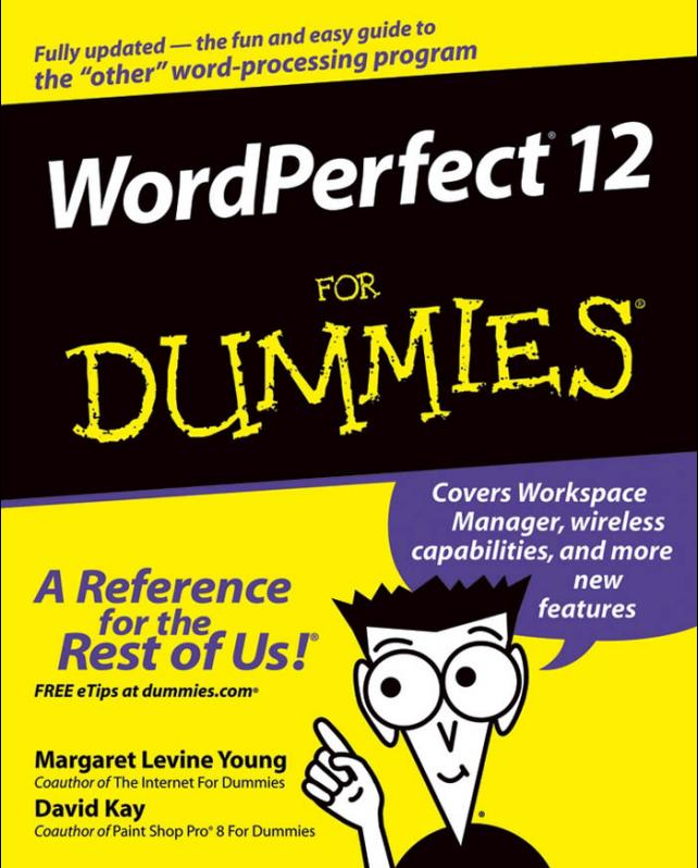 WordPerfect 12 For Dummies by Margaret Levine Young free download