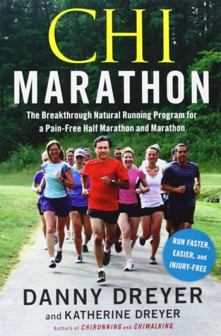 Chi Marathon: The Breakthrough Natural Running Program for a Pain-Free Half Marathon and Marathon free download