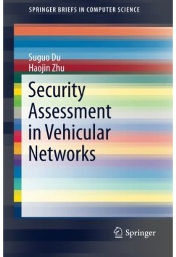Security Assessment in Vehicular Networks free download