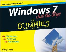 Windows 7 Just the Steps For Dummies by Nancy C. Muir free download