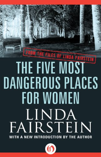 The Five Most Dangerous Places for Women (From the Files of Linda Fairstein) free download