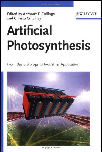 Artificial Photosynthesis: From Basic Biology to Industrial Application free download