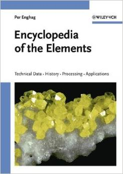 Encyclopedia of the Elements: Technical Data - History - Processing - Applications free download