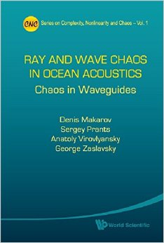 Ray and Wave Chaos in Ocean Acoustics: Chaos in Waveguides free download