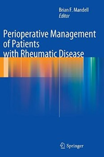 Perioperative Management of Patients with Rheumatic Disease free download
