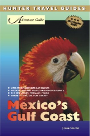Adventure Guides Mexico's Gulf Coast (Adventure Guides Series) free download