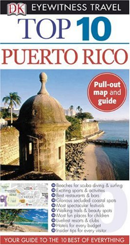 Top 10 Puerto Rico (Eyewitness Top 10 Travel Guides) free download