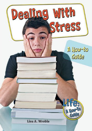 Dealing With Stress: A How-To Guide free download