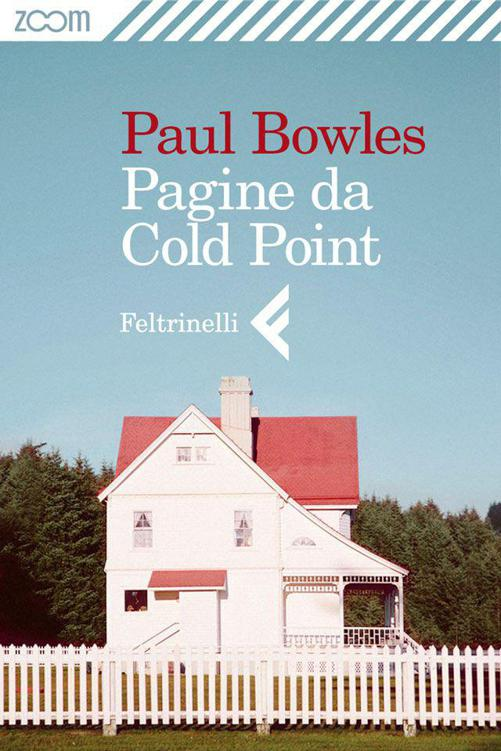 Paul Bowles - Pagine da Cold Point free download