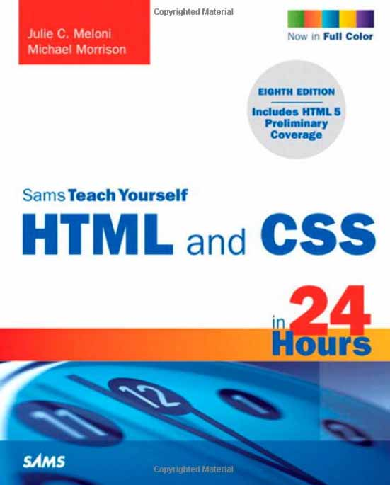 Sams Teach Yourself HTML and CSS in 24 Hours, 7th Edition free download