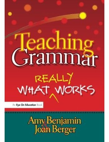 Teaching Grammar: What Really Works free download
