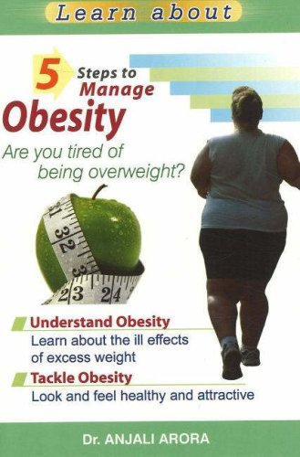 5 Steps to Manage Obesity: Are You Tired of Being Overweight? free download