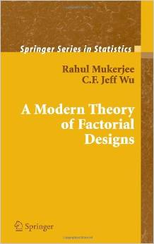 A Modern Theory of Factorial Design (Springer Series in Statistics) free download