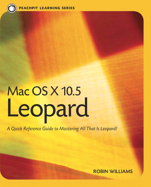 Mac OS X 10.5 Leopard: Peachpit Learning Series free download