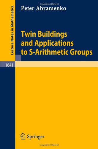 Twin Buildings and Applications to S-Arithmetic Groups free download