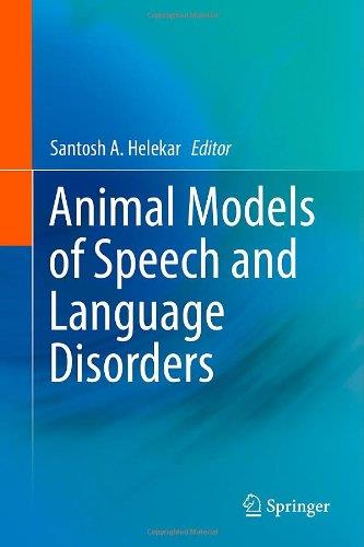 Animal Models of Speech and Language Disorders free download