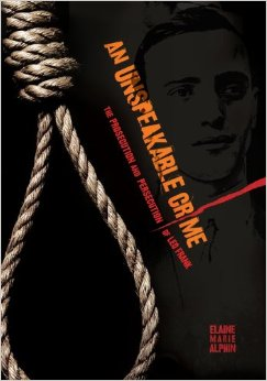 An Unspeakable Crime: The Prosecution and Persecution of Leo Frank free download