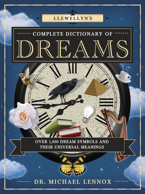 Llewellyn's Complete Dictionary of Dreams: Over 1,000 Dream Symbols and Their Universal Meanings free download