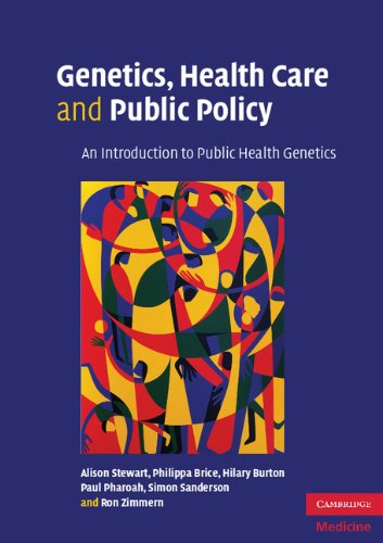 Genetics, Health Care and Public Policy: An Introduction to Public Health Genetics free download